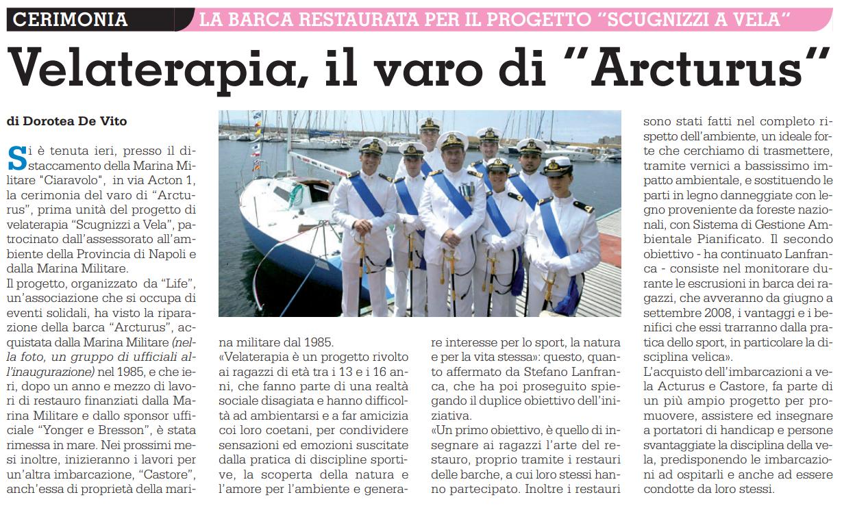 Sul Roma - 13 Giugno 2008 - Velaterapia il varo di Arcturus